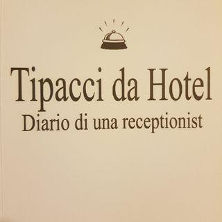 Gemma Formisano: Tipacci Da Hotel - Venerdì 17 Maggio 2013