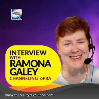 Interview with Ramona Galey - Channeling ōPRA