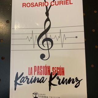 """006 - """"La Pasión según Karina Krunz"""" con Rosario Curiel y María, de Terra Trivium Editorial."""