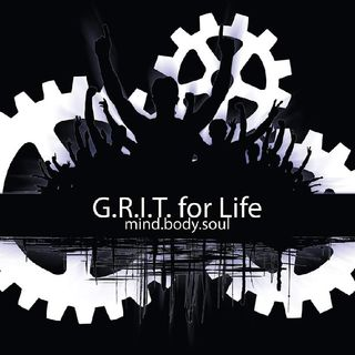 Episode 4 - G.R.I.T. for Life : Stop Living Life For Someone Else
