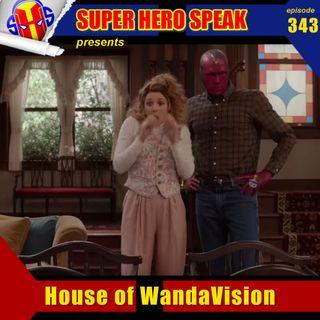 #343: House of WandaVision