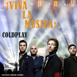 T01E02 Coldplay: La historia de Viva la vida y Fix you