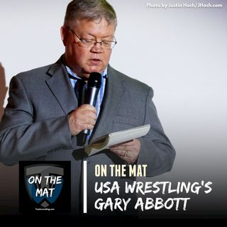 Gary Abbott, USA Wrestling Director of Communications and 2020 National Wrestling Hall of Fame Inductee - OTM589