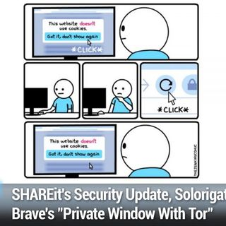 "SN 807: Dependency Confusion - SHAREit's Security Update, Solorigate, Brave's ""Private Window With Tor"""