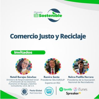 Dignificar el trabajo desde el Comercio Justo y el Reciclaje