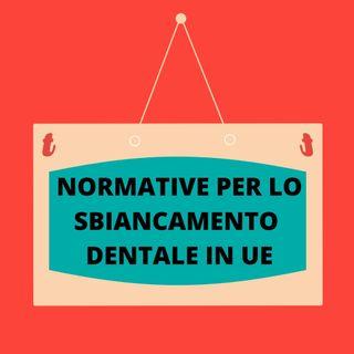 [Aggiornamento] Sbiancamento dentale in Europa - Dott.ssa Chiara Lorenzi
