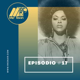 Mo'Town #17 // Stagione 2