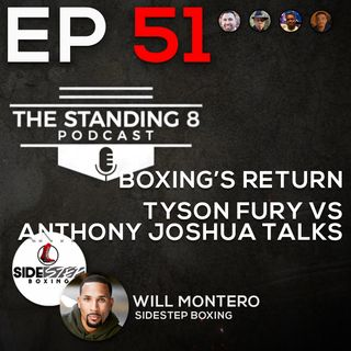 Episode 51 | Boxing is Back, Tyson Fury vs Anthony Joshua Plans