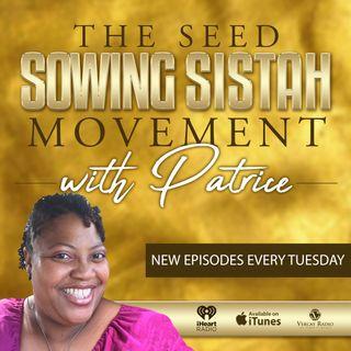 Seed Sowing Sistah (Ep - 2001) Entering his Presence