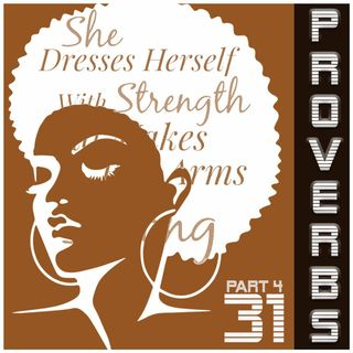 Proverbs 31 Part 4