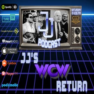 JJ: The JJ Dillon Podcast: JJ's WCW Return