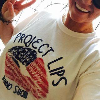 Project Lips Radio Show w/ Jill Pavel