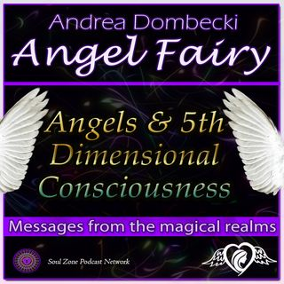 AF: 22 Angels and 5th Dimensional Consciousness