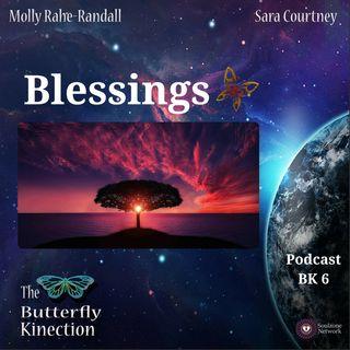 BK6: Blessings