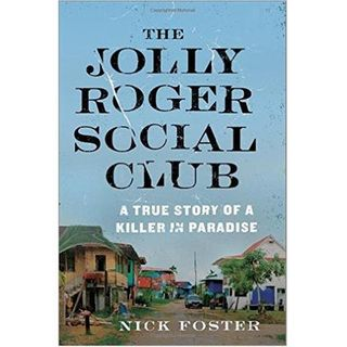 THE JOLLY ROGER SOCIAL CLUB-Nick Foster