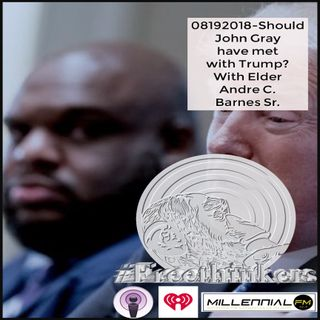 Show 3: Should Pastor John Gray have met with President Trump? (Pastor Andre Barnes)