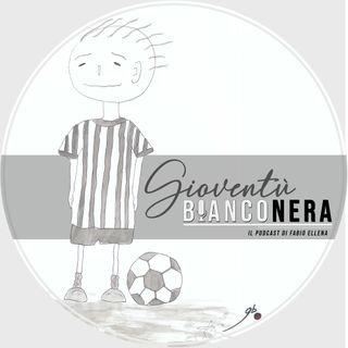 Gioventù Bianconera - Puntata 0