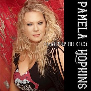 Pamela Hopkins Is Crankin' Up The Crazy On ITNS Radio