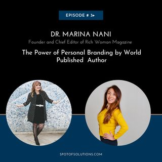 Dr. Marina Nani - Media GURU and Founder of Rich Woman Magazine  E3