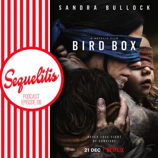 Episode 06 - Bird Box
