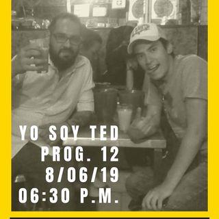 #YoSoyTed Prog 12