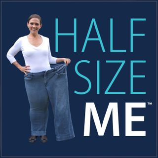 Half Size Me: Letting Go Of Control To Improve Your Mindset and Health