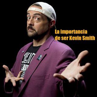 Episodio 34 - La Importancia de ser Kevin Smith