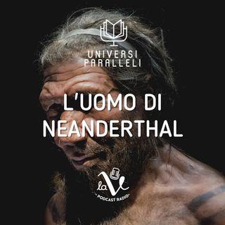 L'uomo di Neanderthal - 1