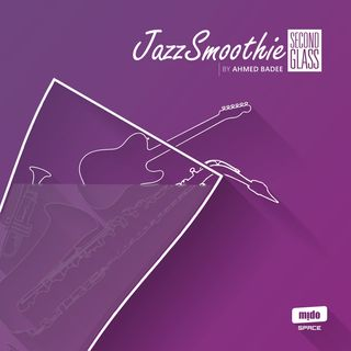Jazz Smoothie: Second Glass (Samples)
