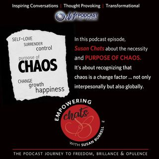 The Purpose of Chaos