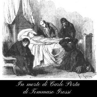 In morte di Carlo Porta( legge Laura)