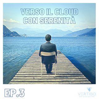 Verso il Cloud con serenità