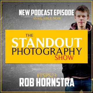 23. #TSPSP23 Rob Hornstra on The Importance of Collaborating, Learning by Teaching, Renting Prints & Self Publishing.