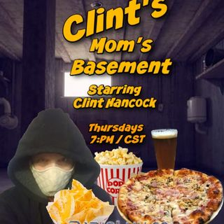 Clint's Mom's Basement ft Damon Blalack - Feb 11 2021 - Part 2 of 2