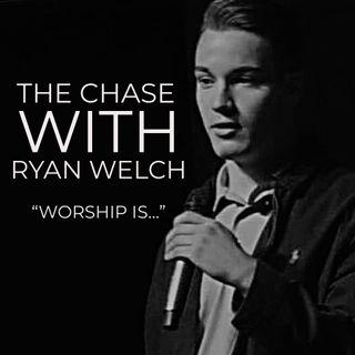 """Ep. 12: """"Worship Is..."""""""
