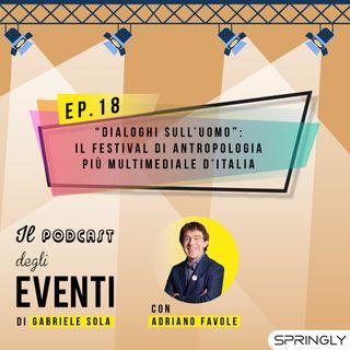 """""""Dialoghi sull'uomo"""": il festival di antropologia più multimediale d'Italia"""
