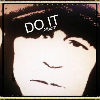 The DO IT Album - Scott Moss