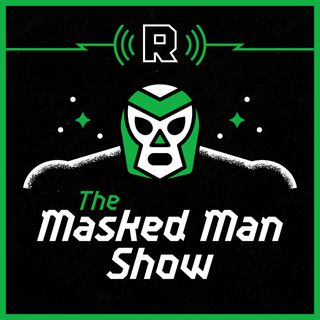 Wrestling Pods, AEW Issues, and 'NXT TakeOver: Portland' Preview With Andrew Goldstein | The Masked Man Show