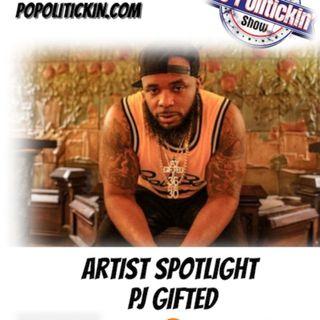 Artist Spotlight - PJ Gifted | @PjGifted