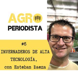 #6. La revolución agro de Holanda: hacia un modelo 100% autónomo, con Esteban Baeza