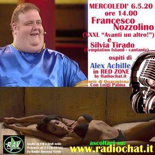 Francesco Nozzolino (XXXL di Avanti un altro!) e Silvia Tirado ospiti di Alex Achille in RED ZONE by Radiochat.it