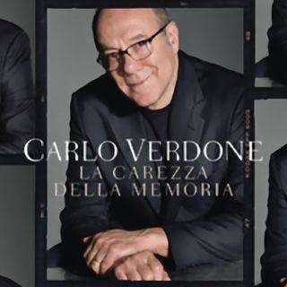 La carezza della memoria. Incontro con Carlo Verdone