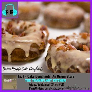 Cake Doughnuts: An Origin Story