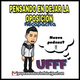 #16 PENSANDO EN DEJAR LA OPOSICIÓN...