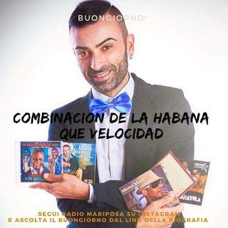 "Buongiorno e Buon Venerdì con Combinacion De La Habana: ""Que velocidad"" Timba | Musica Cubana | Episodio 1077"