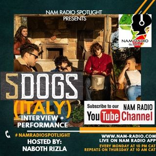 Nam Radio Spotlight Ep15 (5 Dogs Interview)