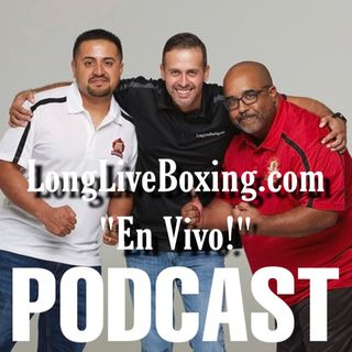 EnVivo Podcast [ Episode # 43] Latest News Top Rank y MAS!
