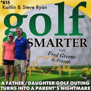 A Father & Daughter Golf Outing That Turned into a Parent's Nightmare