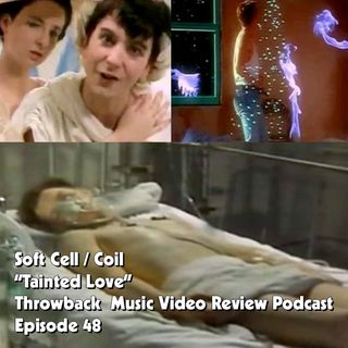 Ep. 48-Tainted Love (Soft Cell)