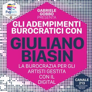 05 - La burocrazia degli artisti gestita in digitale. Ospite Giuliano Biasin